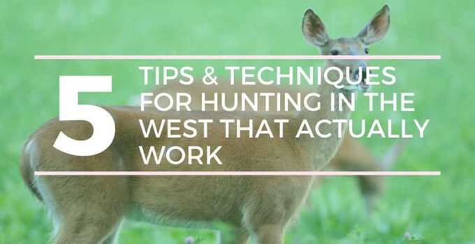Hunting In The West